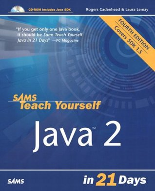 Sams Teach Yourself Java 2 in 21 Days (4th Edition)