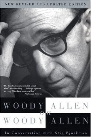 Woody Allen on Woody Allen by Stig Björkman