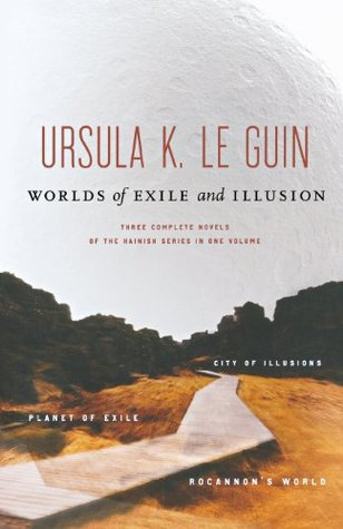 Worlds of Exile and Illusion by Ursula K. Le Guin