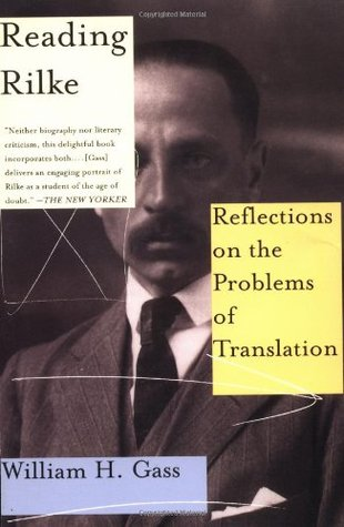 Reading Rilke by William H. Gass