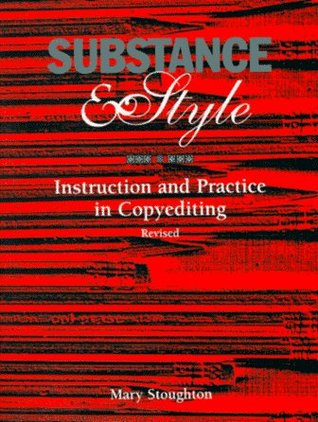 Substance & Style: Instruction and Practice in Copyediting