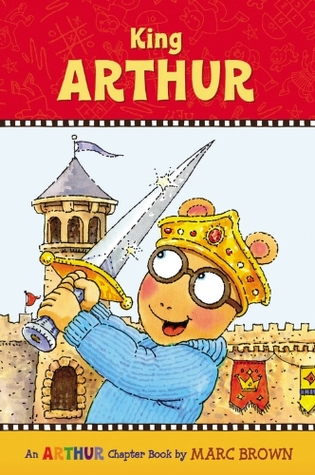 King Arthur (Arthur Chapter Book, #13)