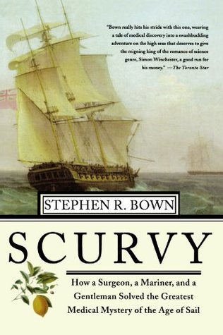 Scurvy by Stephen R. Bown