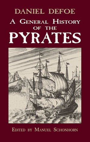 A General History of the Pyrates by Charles   Johnson