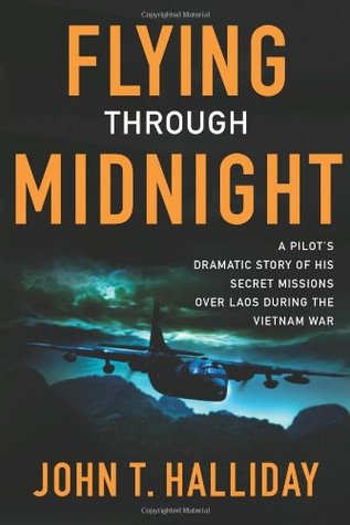 Flying Through Midnight by John T. Halliday