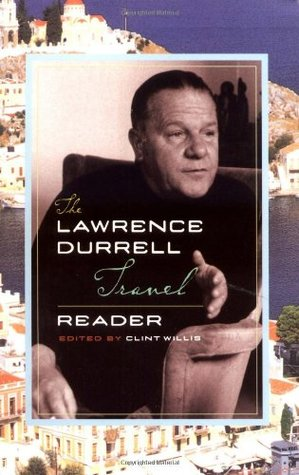 The Lawrence Durrell Travel Reader by Lawrence Durrell