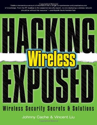 Hacking Exposed Wireless by Johnny Cache