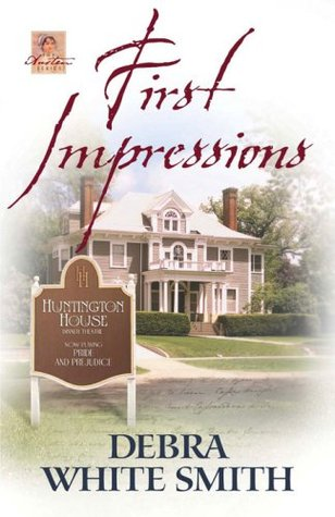 First Impressions by Debra White Smith