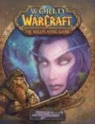 World Of Warcraft The Roleplaying Game by Rob Baxter
