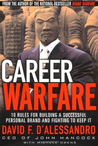 Career Warfare by David F. D'Alessandro