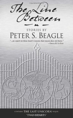 The Line Between by Peter S. Beagle