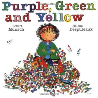 Purple, Green and Yellow by Robert Munsch