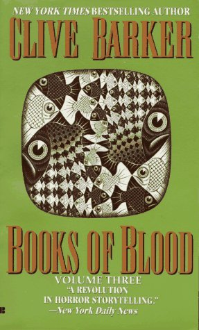 Books of Blood, Vol. 3 by Clive Barker