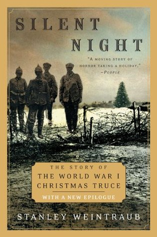 Silent Night by Stanley Weintraub