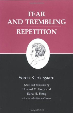Fear and Trembling/Repetition by Søren Kierkegaard