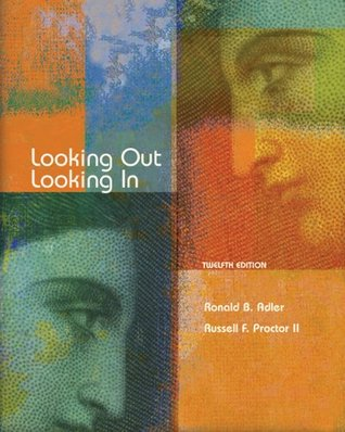 Looking Out, Looking In by Ronald B. Adler