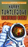 Homeward Bound (Tosev, #8)