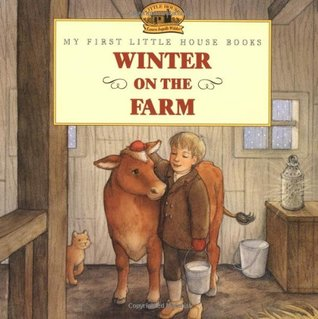 Winter on the Farm by Laura Ingalls Wilder