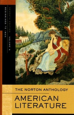 The Norton Anthology American Literature, Volume A by Nina Baym