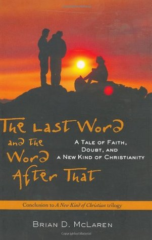 The Last Word and the Word after That by Brian D. McLaren