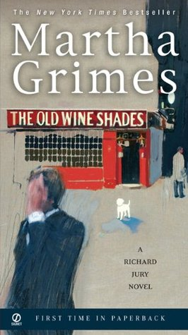 The Old Wine Shades by Martha Grimes