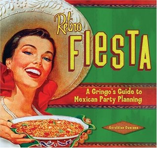 Retro Fiesta: A Gringos Guide to Mexican Party Planning