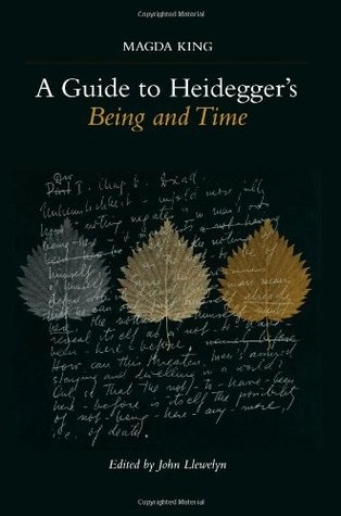 A Guide to Heidegger's Being and Time by Magda King