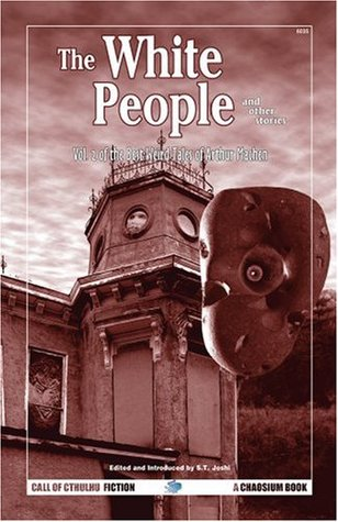 The White People and Other Stories by Arthur Machen