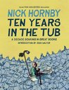 Ten Years in the Tub by Nick Hornby