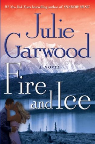 Fire and Ice by Julie Garwood