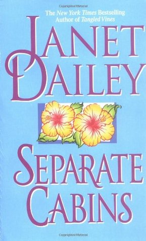 Separate Cabins by Janet Dailey