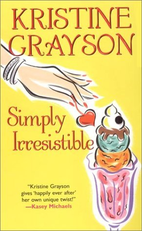 Simply Irresistible by Kristine Grayson