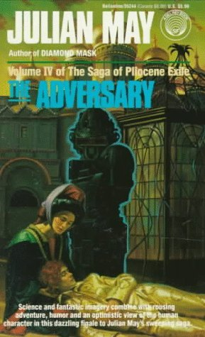The Adversary by Julian May