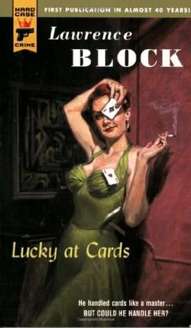 Lucky at Cards (Hard Case Crime #28)