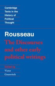 The Discourses & Other Early Political Writings by Jean-Jacques Rousseau