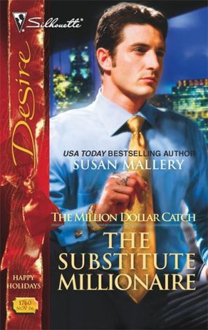 The Substitute Millionaire by Susan Mallery