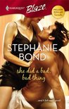 She Did A Bad, Bad Thing by Stephanie Bond
