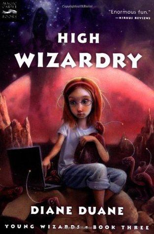 High Wizardry (Young Wizards, #3)