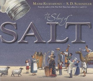The Story of Salt by Mark Kurlansky