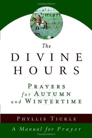 The Divine Hours (Volume Two) by Phyllis A. Tickle