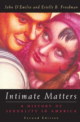 Intimate Matters by John D'Emilio