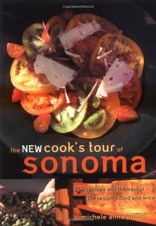 The New Cook's Tour of Sonoma by Michele Anna Jordan