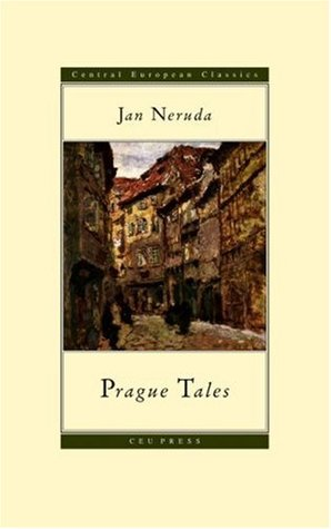 Get Prague Tales (Central European Classics) MOBI by Jan Neruda, Michael Henry Heim