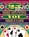 25 More Bridge Conventions You Should Know