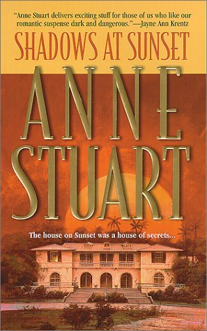 Shadows at Sunset by Anne Stuart