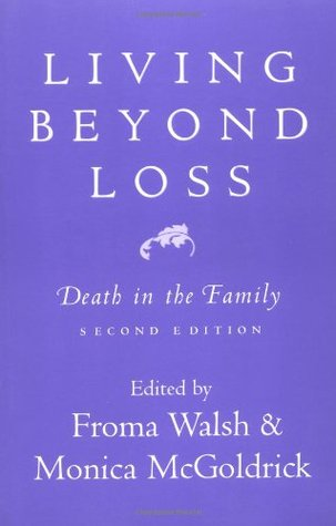 Living Beyond Loss by Froma Walsh