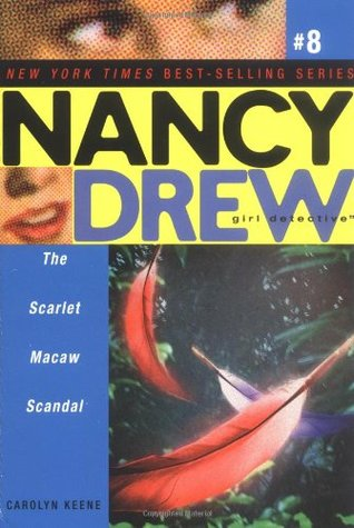 The Scarlet Macaw Scandal by Carolyn Keene