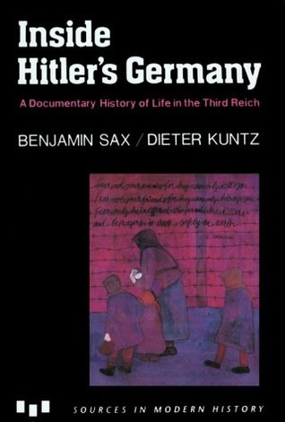 Inside Hitler's Germany by Benjamin Sax