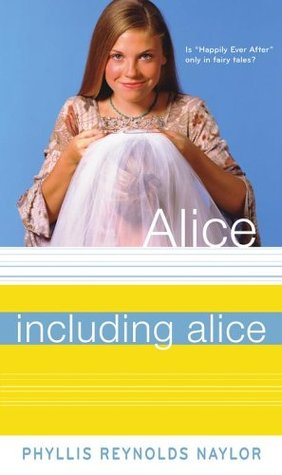Including Alice by Phyllis Reynolds Naylor