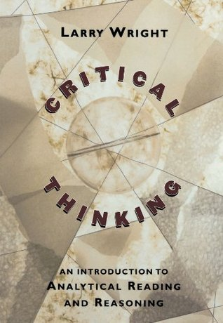 An Introduction to Critical Thinking and Creativity: Think More, Think